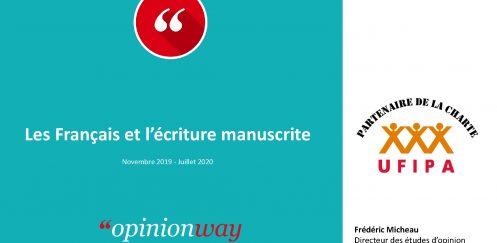Les Français et l'écriture manuscrite . Sondage OpinionWay pour l'UFIPA